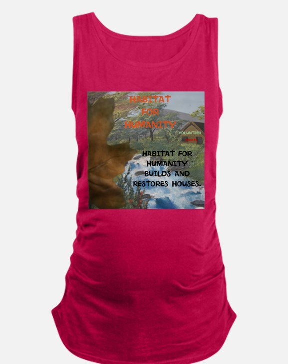 HFH BUILDS AND RESTORES HOUSES. Maternity Tank Top