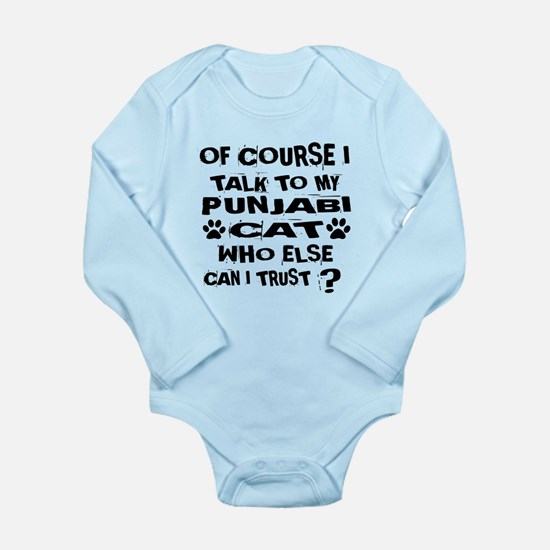 Of Course I Talk To My Long Sleeve Infant Bodysuit