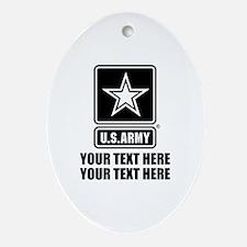CUSTOM TEXT U.S. Army Ornament (Oval)