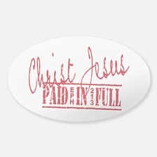 Paid in Full Sticker (Oval)