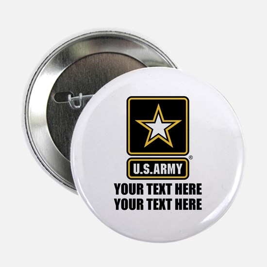 "CUSTOM TEXT U.S. Army 2.25"" Button"