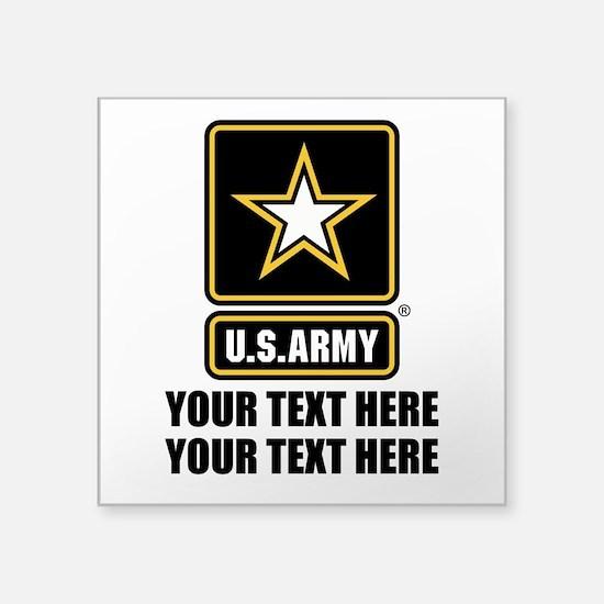 "CUSTOM TEXT U.S. Army Square Sticker 3"" x 3"""