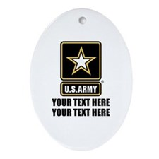 CUSTOM TEXT U.S. Army Ornament (Oval)