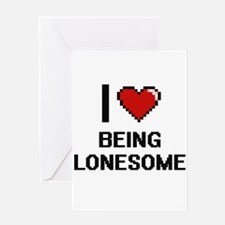 I Love Being Lonesome Digitial Desi Greeting Cards