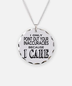 Because I Care Necklace