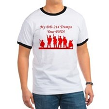 DD-214 Trumps Your PHD T-Shirt