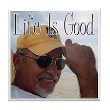 life is good son Tile Coaster