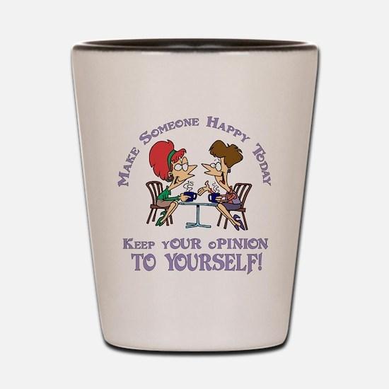 Make Someone Happy Shot Glass