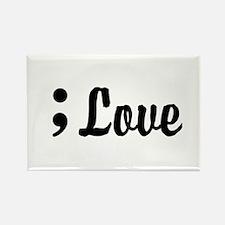 Love Semicolon Rectangle Magnet