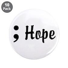 "Hope Semicolon 3.5"" Button (10 pack)"