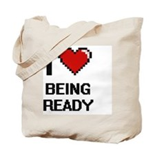 I Love Being Ready Digitial Design Tote Bag