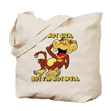 NOT SICK Tote Bag