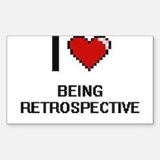 I Love Being Retrospective Digitial Design Decal
