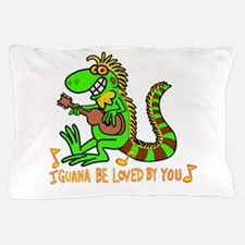 I want to be loved by you Iguana Pillow Case