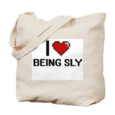 I love Being Sly Digitial Design Tote Bag