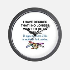 COLORING - I HAVE DECIDED THAT I NO LON Wall Clock
