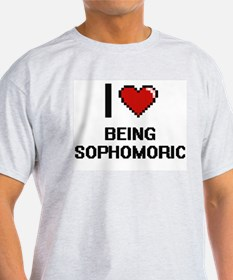 I love Being Sophomoric Digitial Design T-Shirt