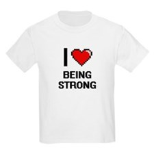 I love Being Strong Digitial Design T-Shirt
