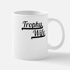 Trophy Wife Mugs