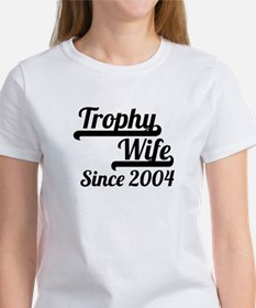 Trophy Wife Since 2004 T-Shirt