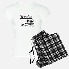 Trophy Wife Since 2001 Pajamas