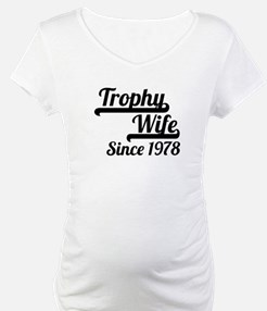 Trophy Wife Since 1978 Shirt