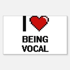 I love Being Vocal Digitial Design Decal