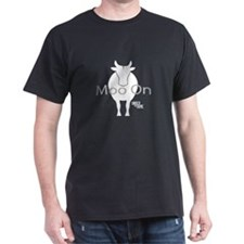"Under the Dome ""Moo On"" T-Shirt"