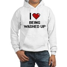 I love Being Washed-Up Digitial Hoodie