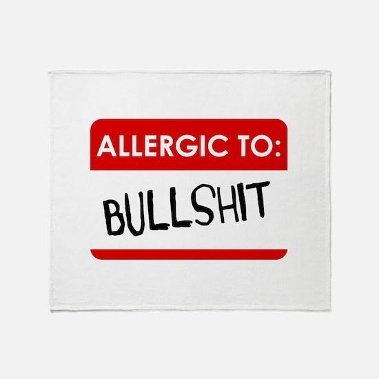 Allergic To Bullshit Throw Blanket