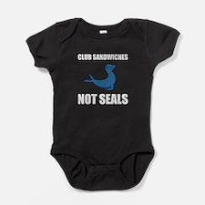 Club Sandwiches Not Seals Baby Bodysuit