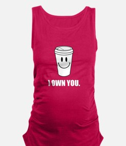 Coffee I Own You Maternity Tank Top