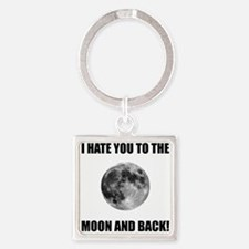 Hate To The Moon Keychains