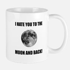 Hate To The Moon Mugs