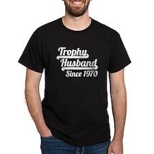 Trophy Husband Since 1970 T-Shirt