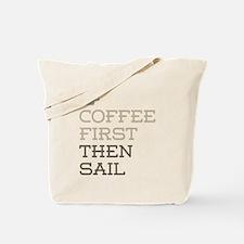 Coffee Then Sail Tote Bag