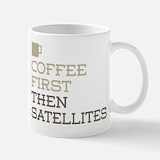 Coffee Then Satellites Mug