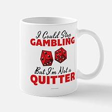 I Could Stop Gambling Mugs