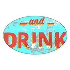 EAT and DRINK red, yellow Decal