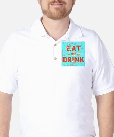 EAT and DRINK red, yellow Golf Shirt