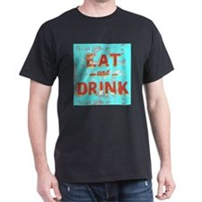 EAT and DRINK red, yellow T-Shirt