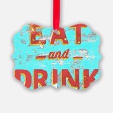 EAT and DRINK red, yellow Ornament