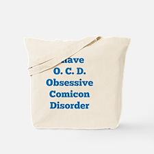 Obsessive Comicon Disorder Tote Bag