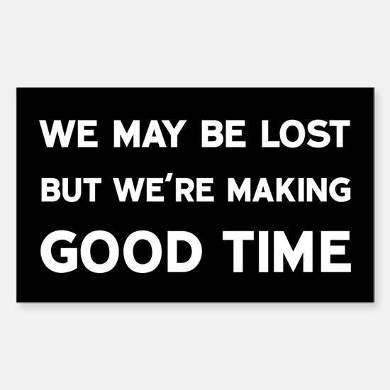 We May Be Lost Decal