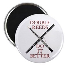 Double Reeds Do It Better Magnet