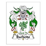 Barbeito Family Crest  Small Poster