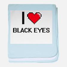 I Love Black Eyes Digitial Design baby blanket