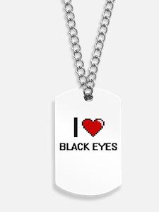 I Love Black Eyes Digitial Design Dog Tags
