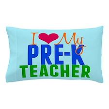 Pre-K Teacher Pillow Case