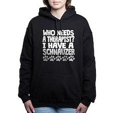 I Have A Schnauzer Women's Hooded Sweatshirt